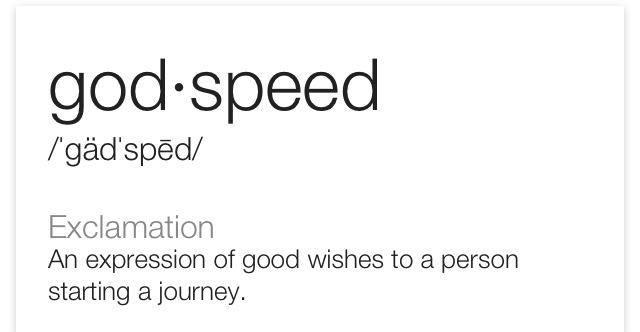 Wordy Wednesday: Godspeed