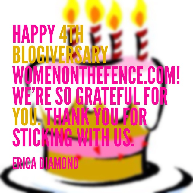 #WomenOnTheFence Celebrates Its 4th Blogiversary With A Surprise!