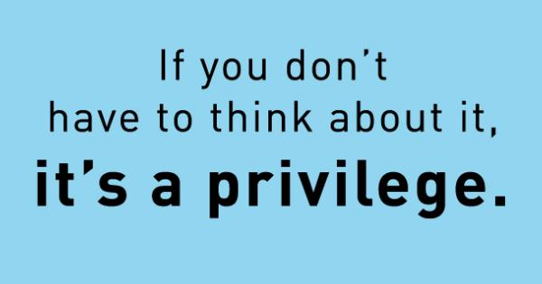What Is Privilege?
