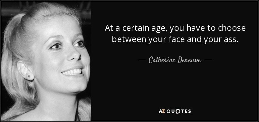Wisdom Wednesday From Catherine Deneuve