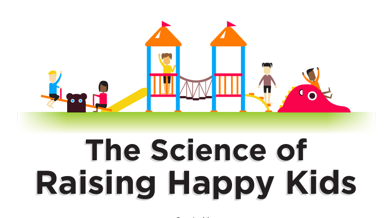 The Science of Raising Happy Kids