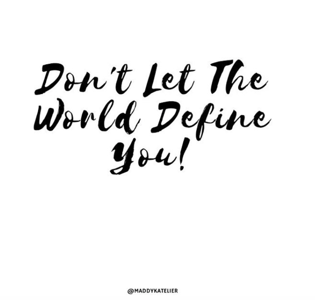 Do You Let Others Define You?